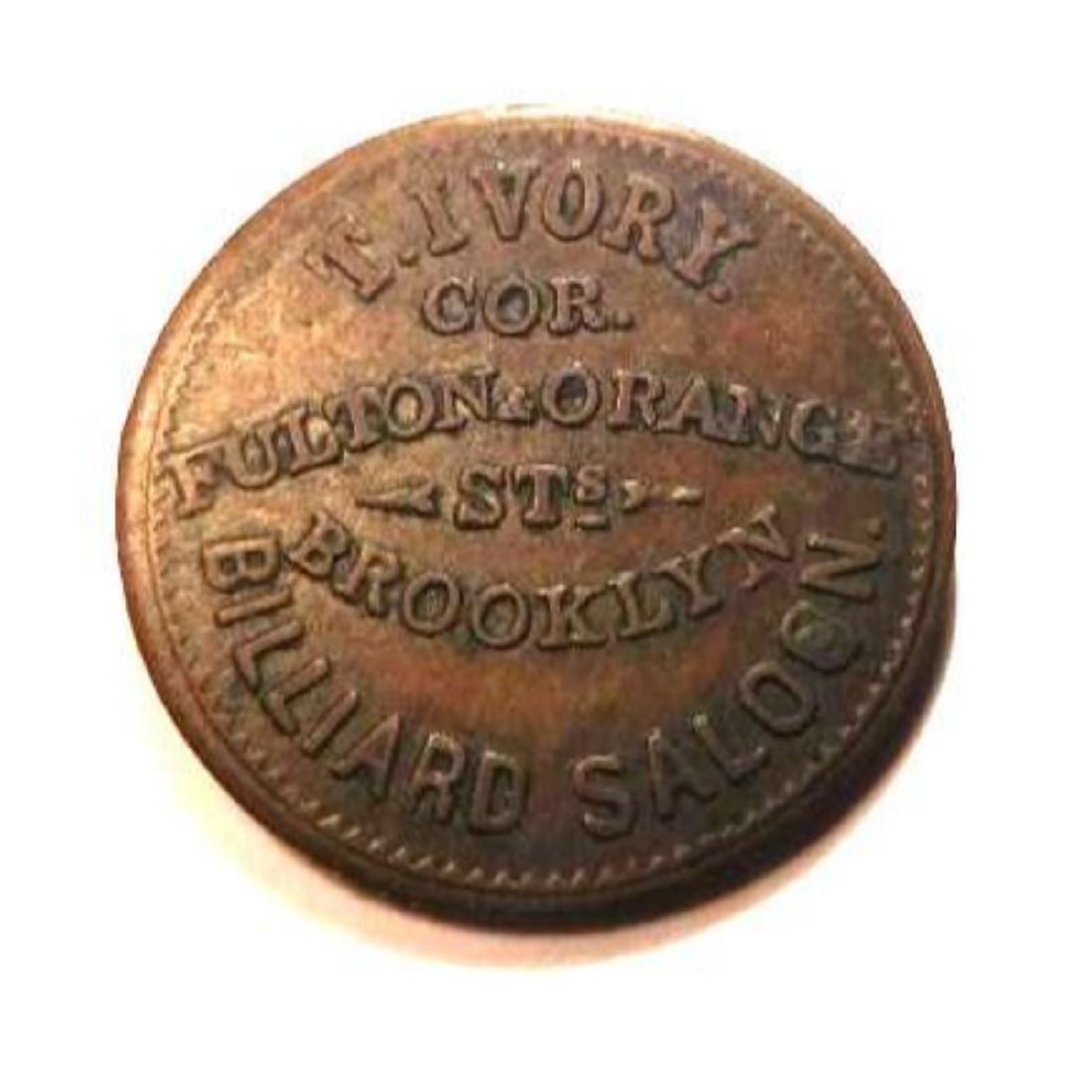 1863 Civil War Token - T. Ivory Billiards Salloon, - 2
