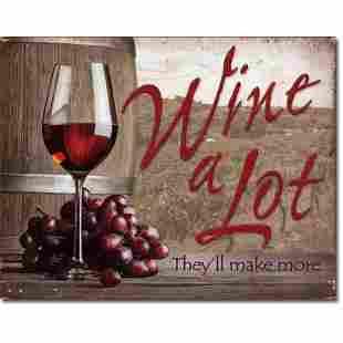 Wine A Lot Metal Pub Wine Bar Sign