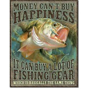 Money Can't Buy Happiness Metal Fishing Cabin Pub Bar