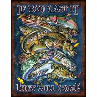 If You Cast It They Will Come, Fishing, Metal Pub Bar