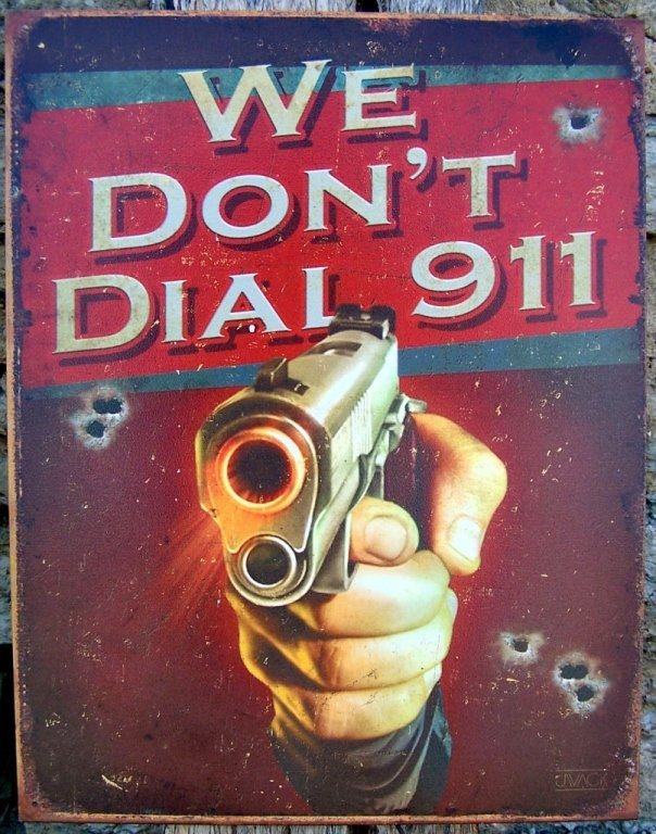 Vintage-Style Metal Sign, We don't call 911