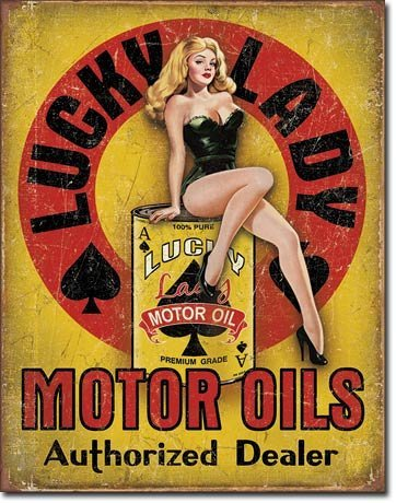 Lucky Lady Pin Up Motor Oil Metal Sign