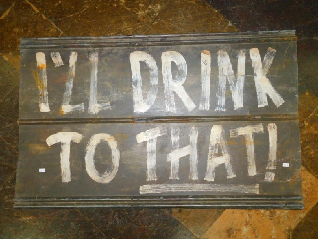 """I'LL DRINK TO THAT"" TIN SIGN"