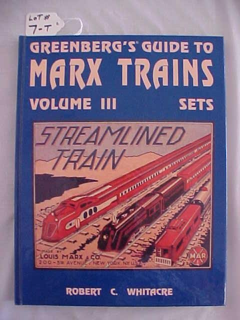 1007: Greenberg's guide to Marx Trains