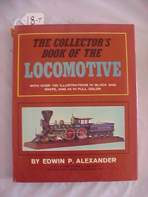 1018: The Collector's Book of The Locomotive
