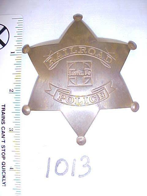 2013: Brass Santa Fe RR Police Badge