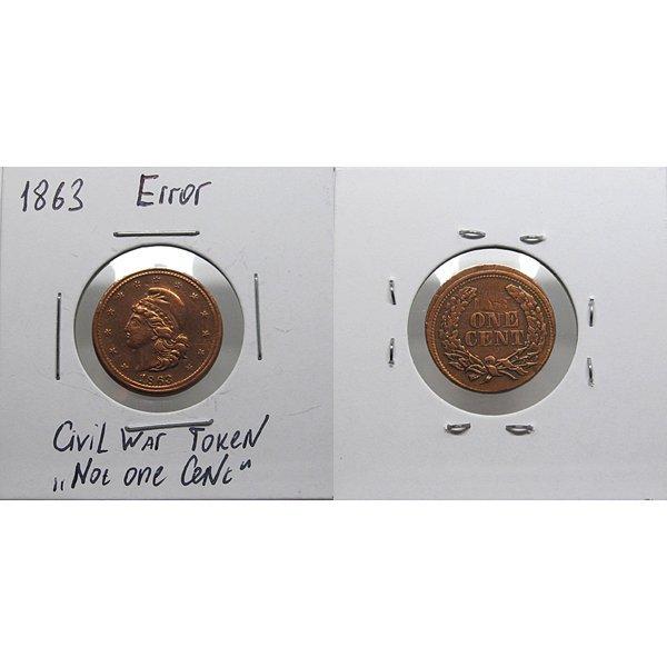 1863 Civil War Token - NO ONE CENT - Mint Error
