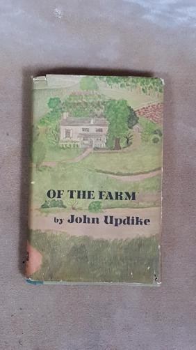 """John Updike """"of the Farm""""; First Edition"""