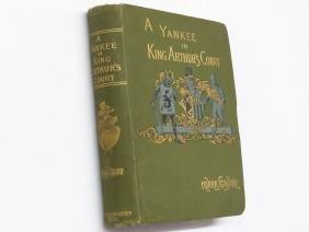 """A YANKEE IN KING ARTHUR'S COURT"" MARK TWAIN 1890 1ST"