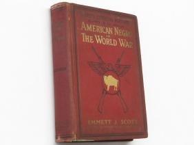 """AMERICAN NEGRO IN THE WORLD WAR"" EMMETT SCOTT"