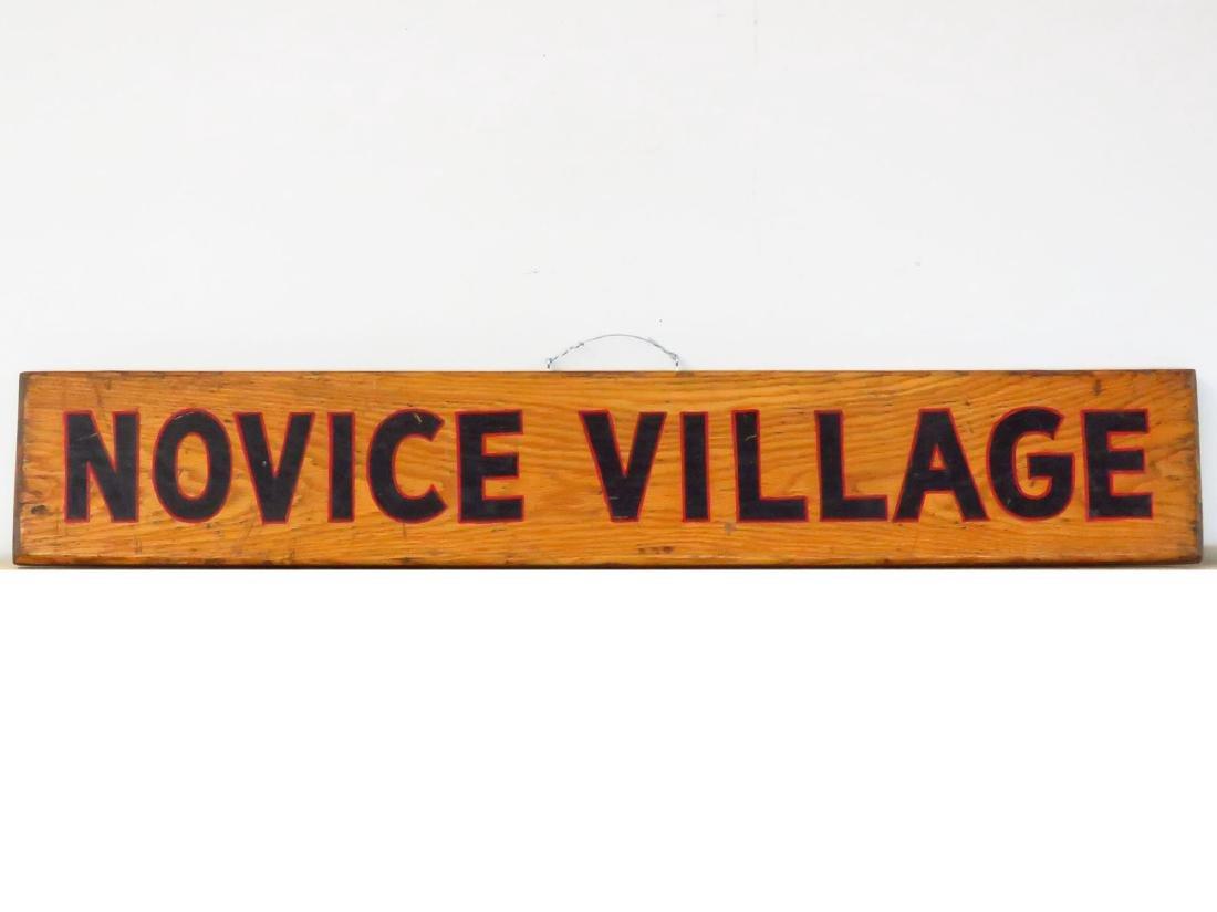"PAINTED WOOD SIGN ""NOVICE VILLAGE"" C. 1940"