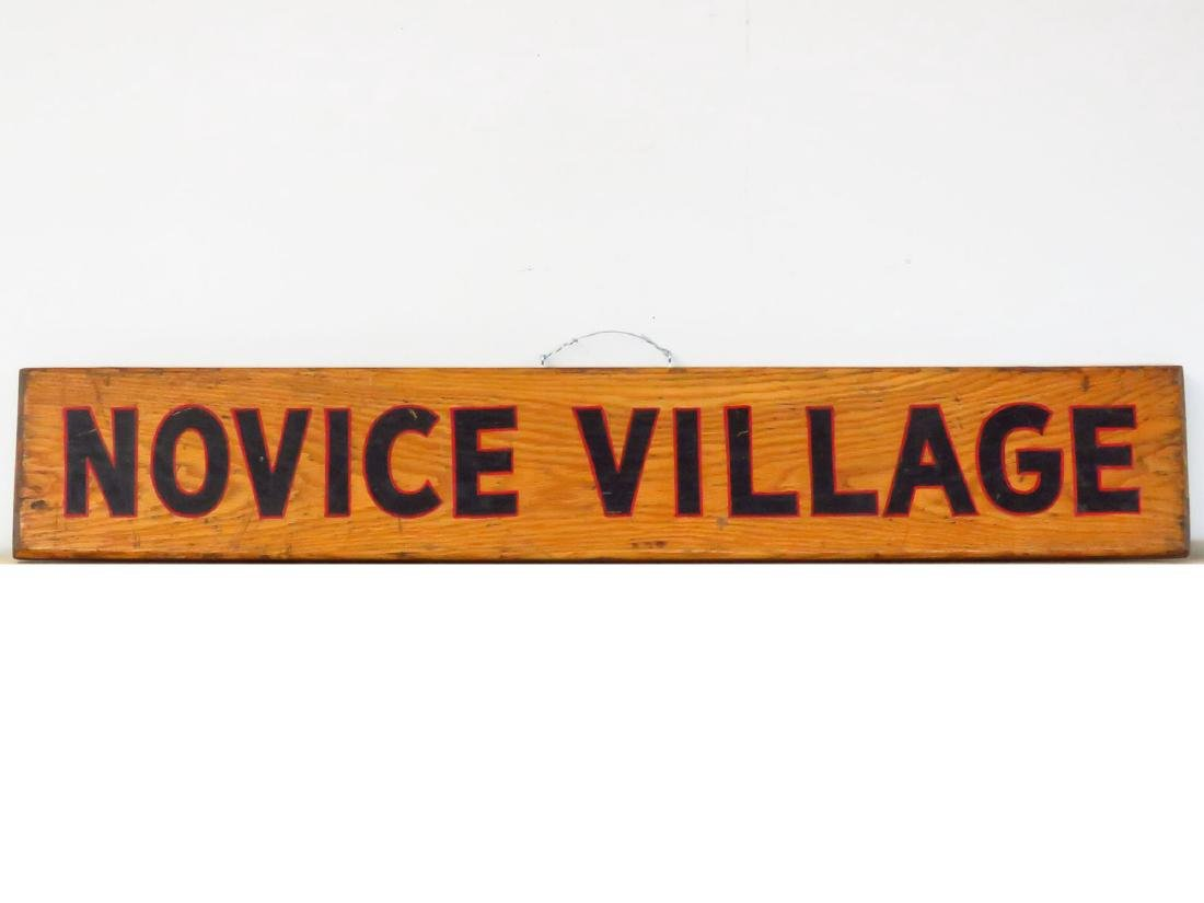 "PAINTED WOOD SIGN ""NOVICE VILLAGE"" C. 1940"