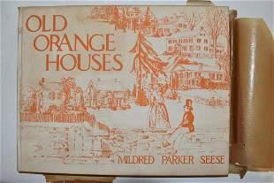 LOT (2) VOLS. OLD ORANGE HOUSES VOL. 1 & 2, 1941 & 1943