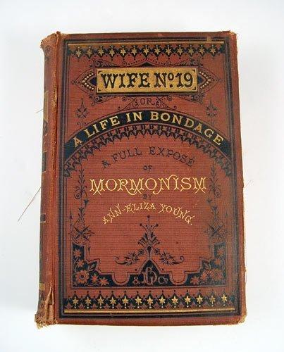 32A: 1875 WIFE NO. 19 ANN ELIZA YOUNG MORMON BOOK