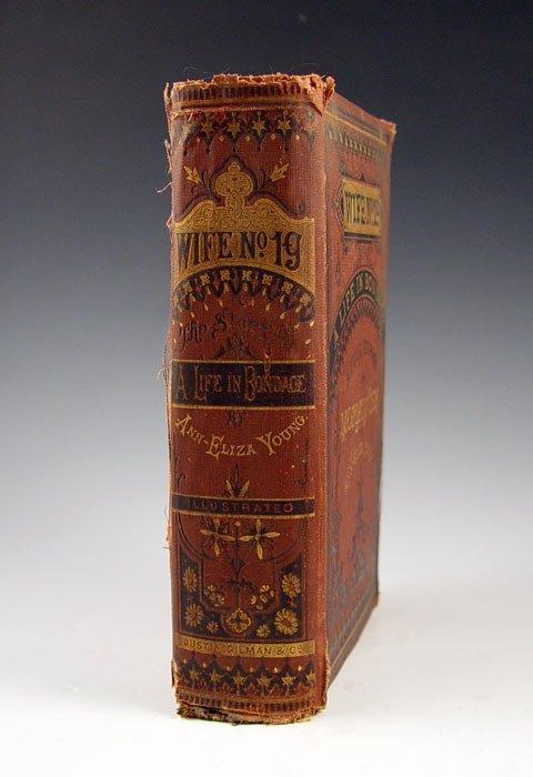 32A: 1875 WIFE NO. 19 ANN ELIZA YOUNG MORMON BOOK - 2
