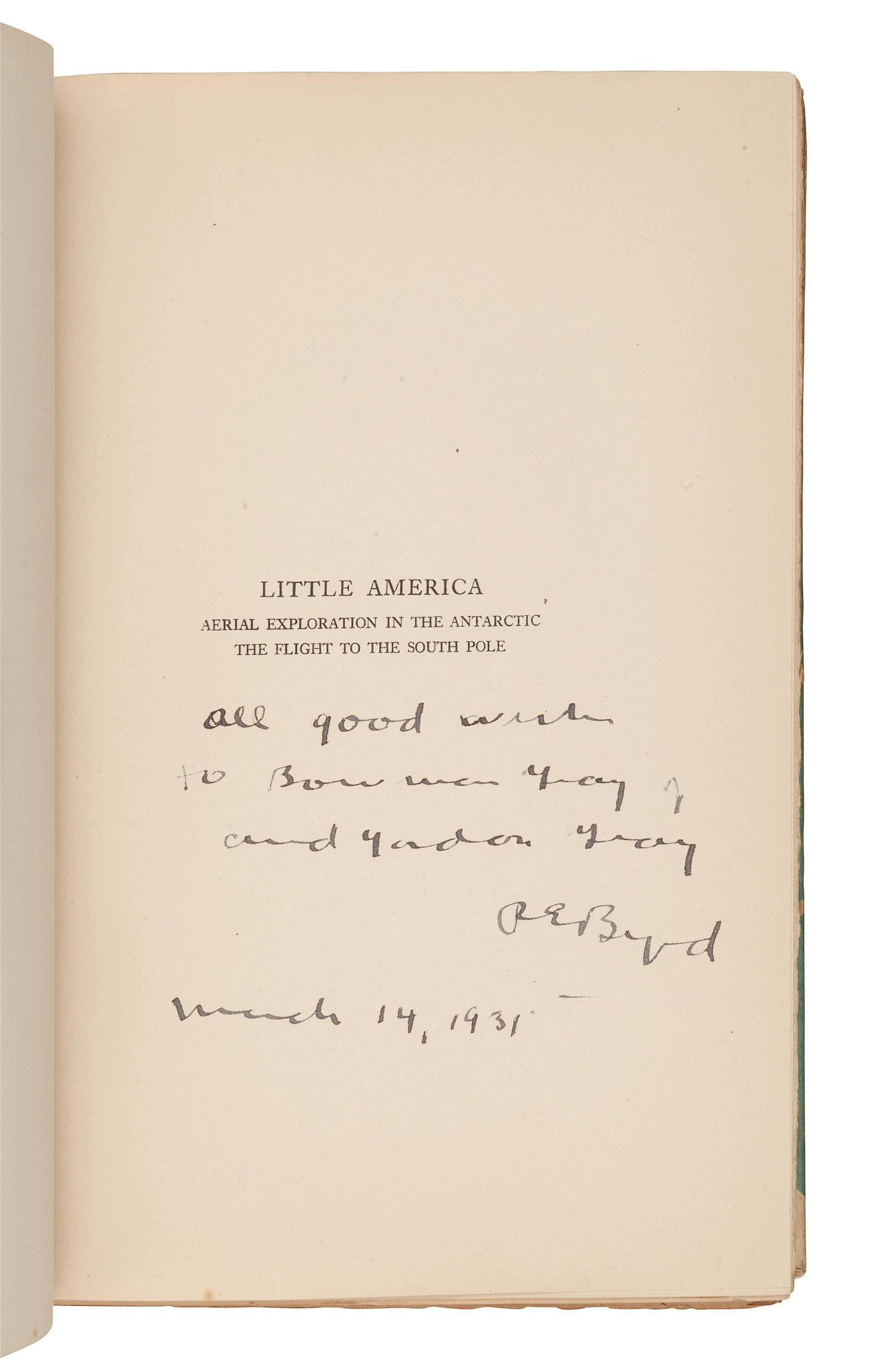 BYRD, Richard Evelyn (1888-1957). Little America. New