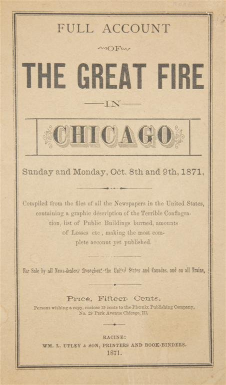 11: (CHICAGO FIRE) Full Account of the Great Fire in Ch