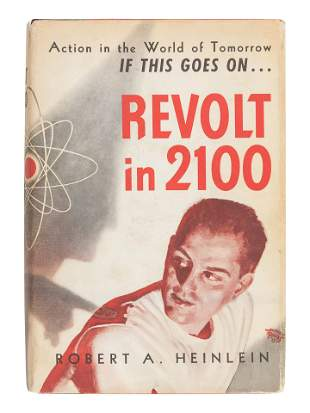 HEINLEIN, Robert A. (1907-1988). Revolt in 2100.
