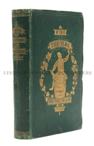 12: (FOOD AND DRINK) SHAW, THOMAS GEORGE. Wine, the Vin