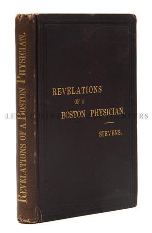 23: STEVENS, CHARLES WISTAR. Revelations of a Boston Ph
