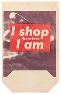 Barbara Kruger (American, b. 1945) I Shop Therefore I