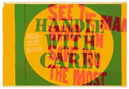 Corita Kent (American, 1918-1986) Handle With Care and