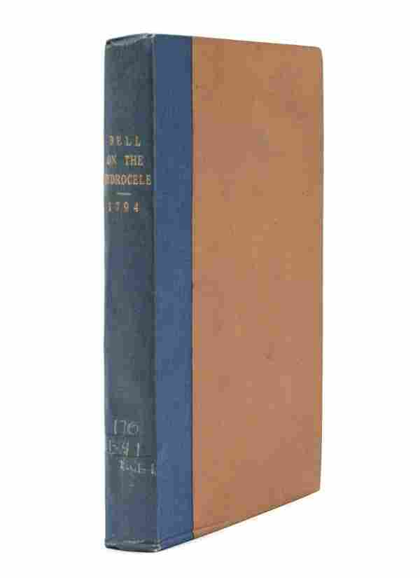 126: BELL, BENJAMIN. A Treatise on the Hydrocele ... or