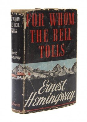 HEMINGWAY, ERNEST. For Whom The Bell Tolls. New Yo