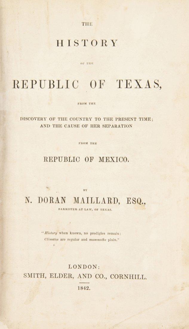 MAILLARD, DORAN. The History of the Republic of Texas .
