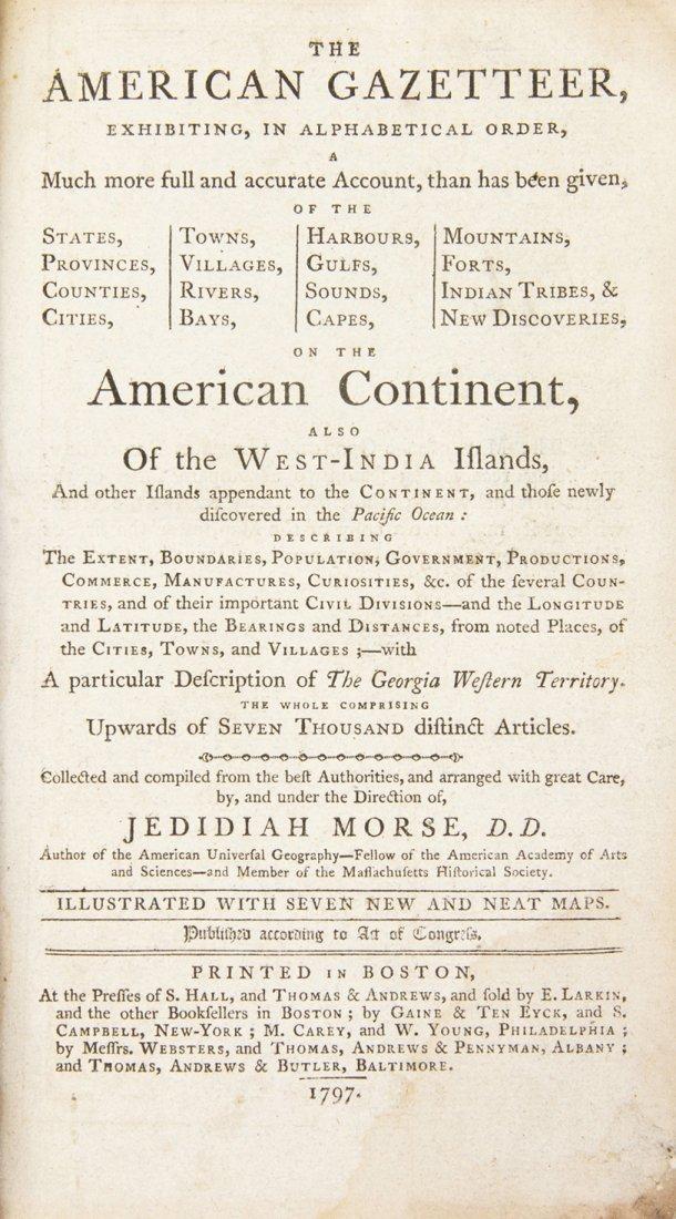 MORSE, JEDIDIAH. The American Gazetteer. Boston, 1797.