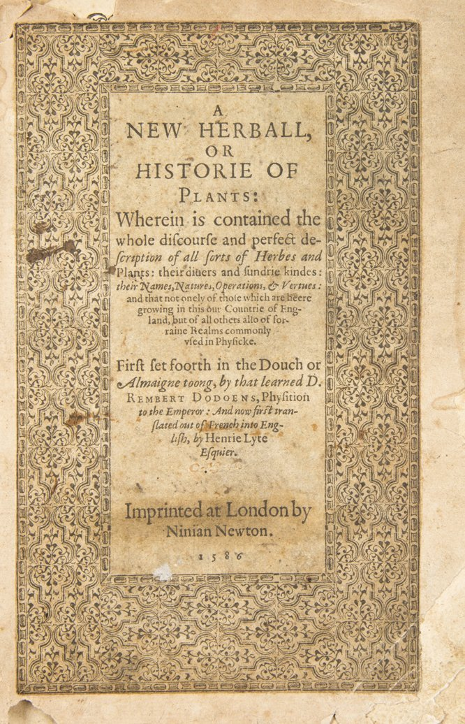 (BOTANY) DODOENS, ROBERT. A New Herball, or Historie of
