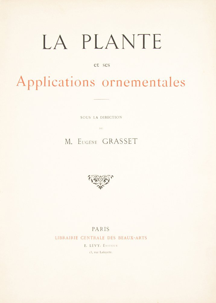 (BOTANY) GRASSET, M. EUGENE. La plante et ses - 4