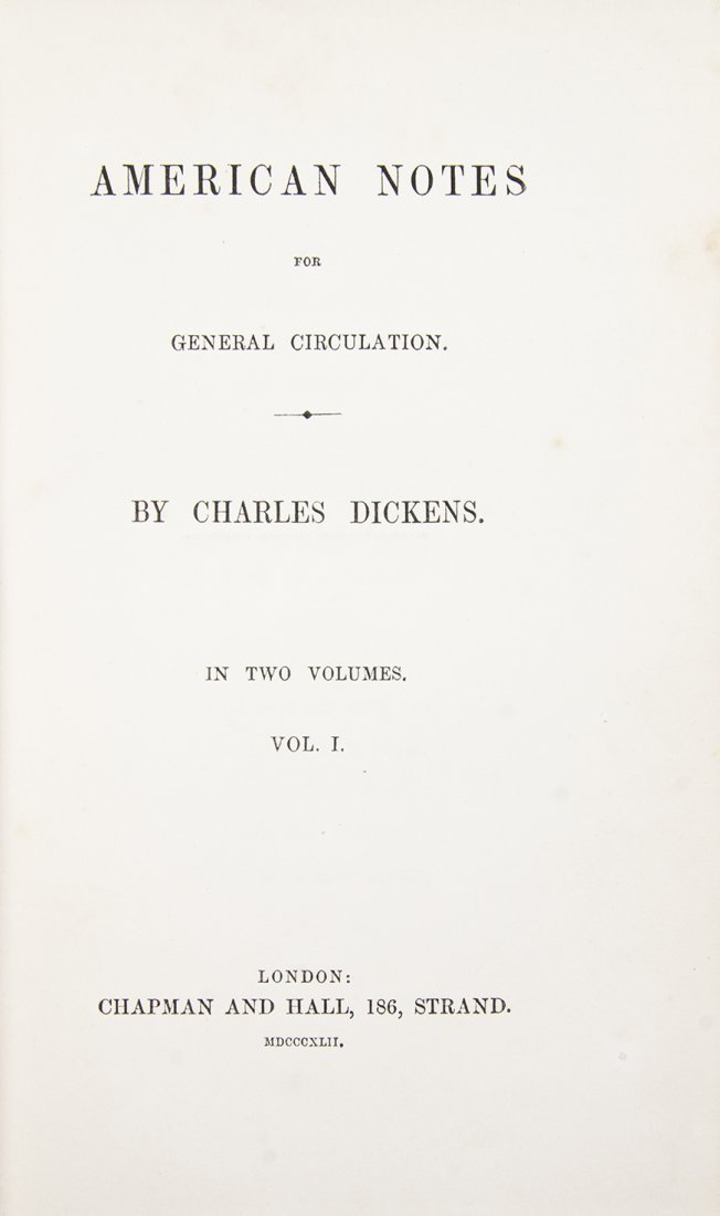 DICKENS, CHARLES. American Notes for General