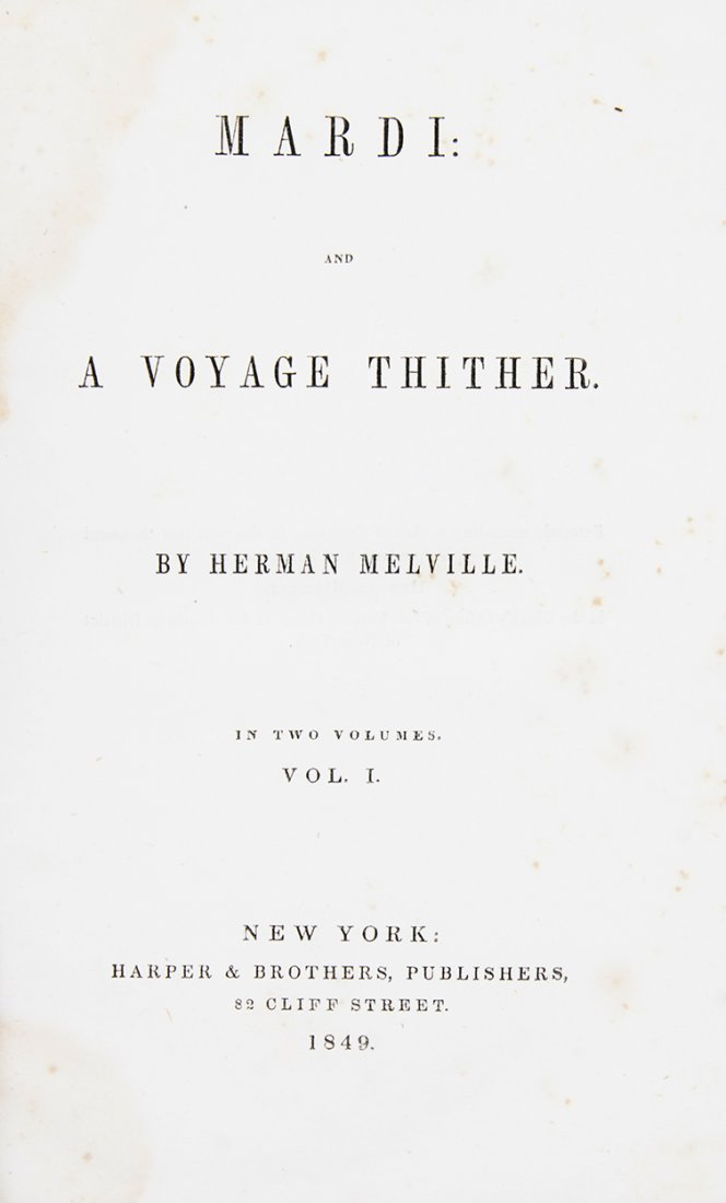 MELVILLE, HERMAN. Mardi: and a Voyage Thither. New
