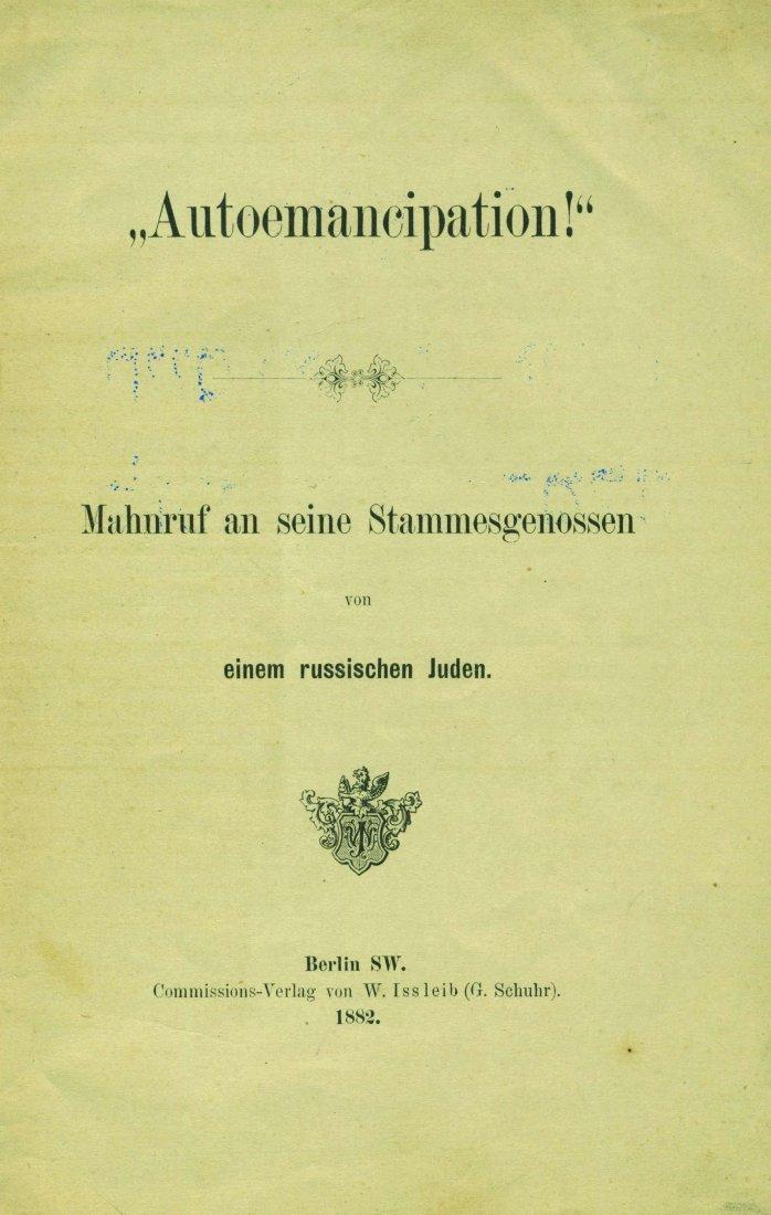 """""""Autoemancipation!"""" - Yehudah Leib Pinsker - Berlin,"""