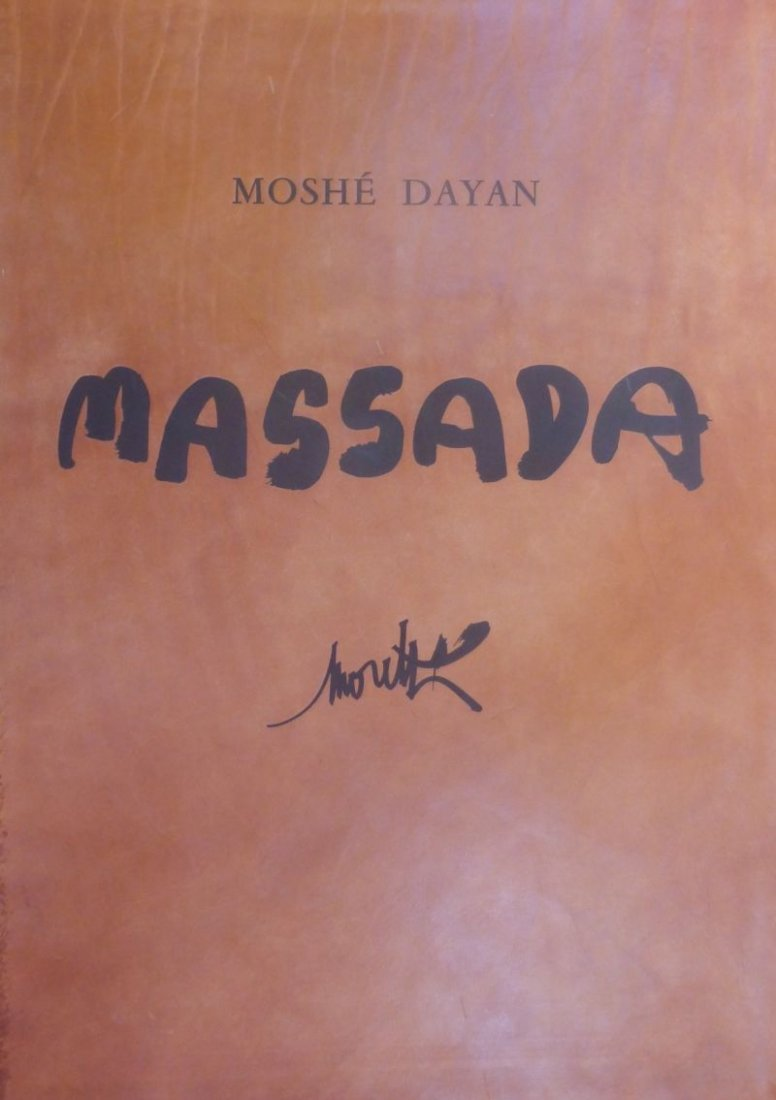 [MORETTI Raymond (1931-2005)]-DAYAN Moshe.  Massada, la - 2