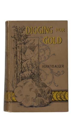 2022003: ALGER, HORATIO, JR. Digging for Gold.