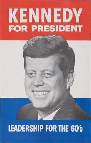 POSTER. KENNEDY FOR PRESIDENT / LEADERSHIP FOR