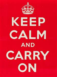 DESIGNER UNKNOWN. KEEP CALM AND CARRY ON. 1939. 20x15