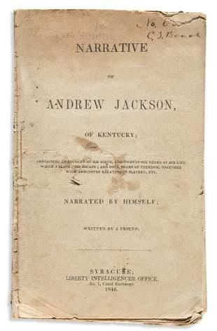 (SLAVERY AND ABOLITION.) Narrative of Andrew Jackson,