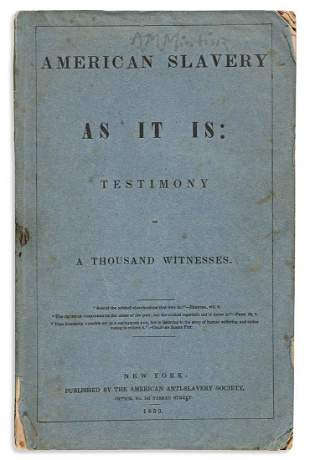 (SLAVERY AND ABOLITION.) [Theodore D. Weld; editor.]