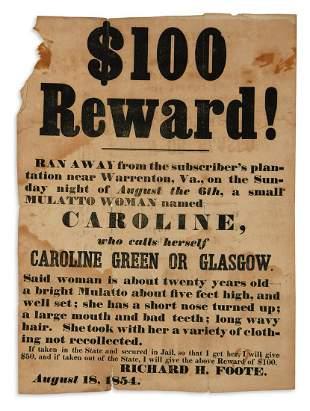 (SLAVERY AND ABOLITION.) $100 Reward! Ran Away . . . a