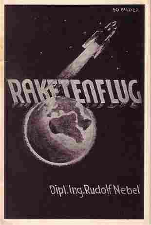NEBEL, RUDOLF. Raketenflug. Illustrated. 47 p