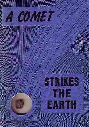 NININGER, H. H. A Comet Strikes the Earth. 34