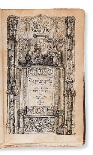 JOHNSON, JOHN. Typographia, or the Printers'