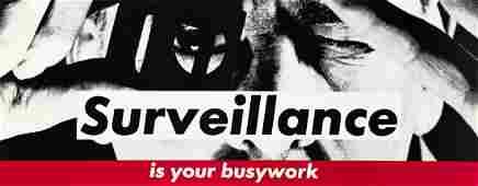 BARBARA KRUGER Untitled (Surveillance is your