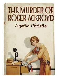 2038300: CHRISTIE, AGATHA. The Murder of Roger Ackroyd.