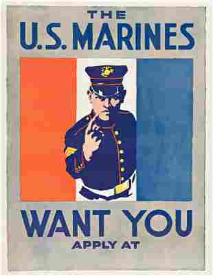 DESIGNER UNKNOWN. THE U.S. MARINES WANT YOU. Circa