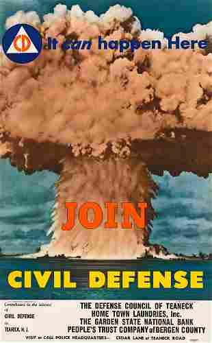 DESIGNER UNKNOWN. JOIN CIVIL DEFENSE / IT CAN HAPPEN