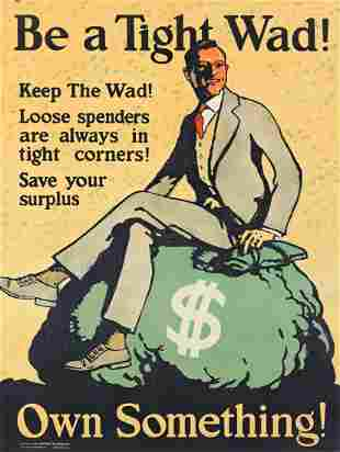 DESIGNER UNKNOWN. BE A TIGHT WAD! OWN SOMETHING! 1925.